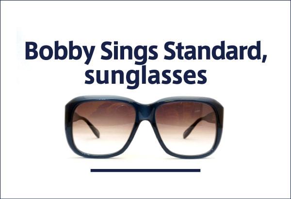 Bobby Sings Standard, サングラス