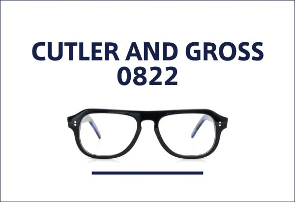 CUTLER AND GROSS 0822