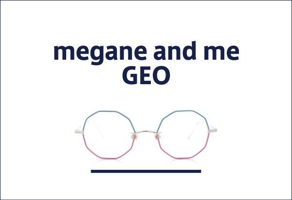 megane and me GEO