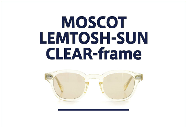 MOSCOT クリアフレームのサングラス