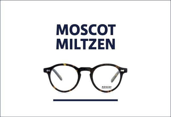 MOSCOT 定番メガネ MILTZEN