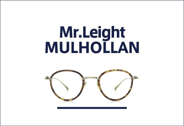 mr.leight MULHOLLAND