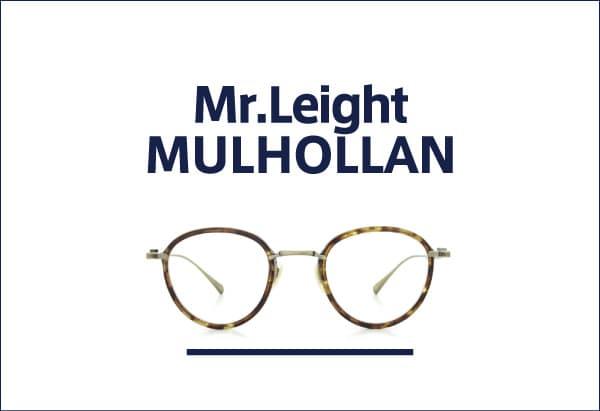 mr.leight MULHOLLAND