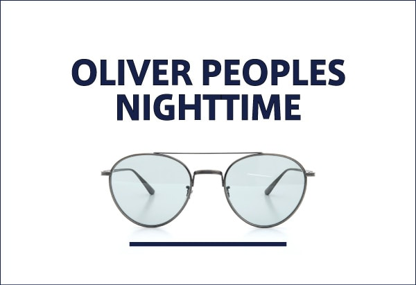 OLIVER PEOPLES NIGHTTIME