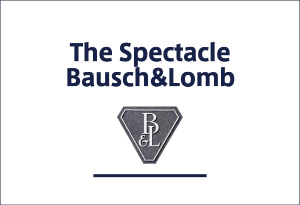 The Spectacle Bausch-Lomb