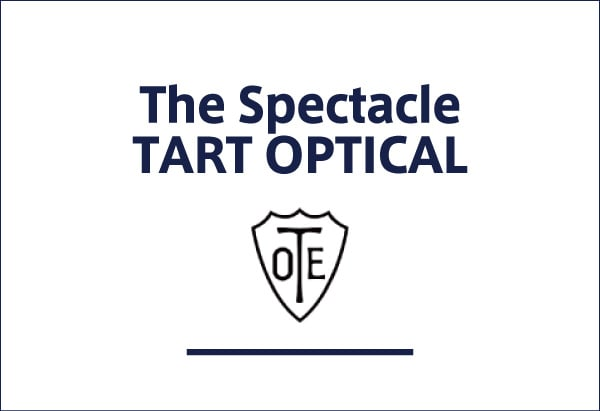 The Spectacle TART OPTICAL