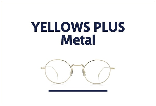 yellowsplus メタル